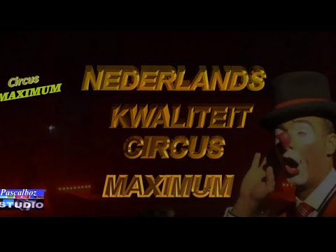 CIRCUS MAXIMUM IN STEENBERGEN 2019