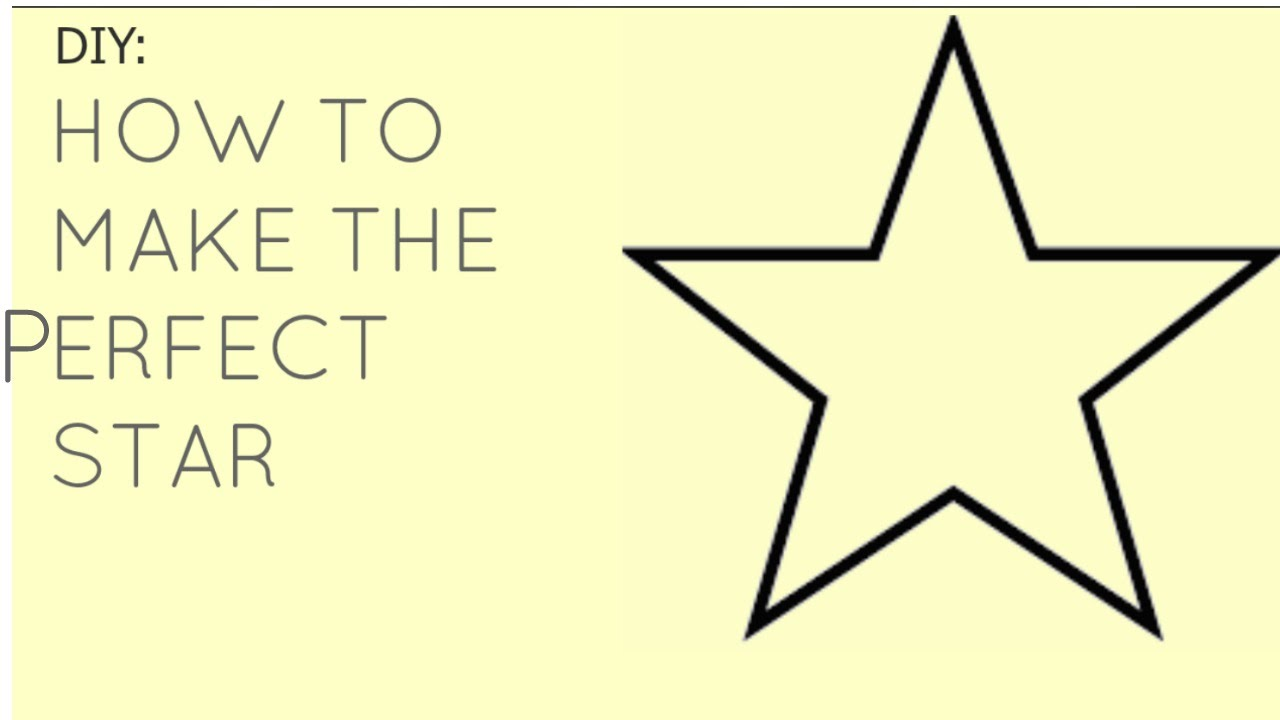 how to make the perfect star