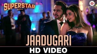 Jaadugari | Superstar | Dhruvin Shah & Rashami Desai | Armaan Malik