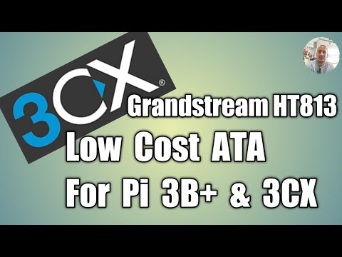 3cx-2-low-budget-pbx,-pstn-to-voip-via-grandstream-ht813-and-rpi-3-b+