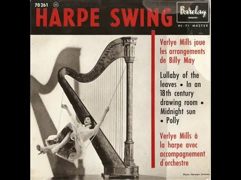 Verlye Mills Plays Harp With The Big Band : Billy May / Polly / 1959