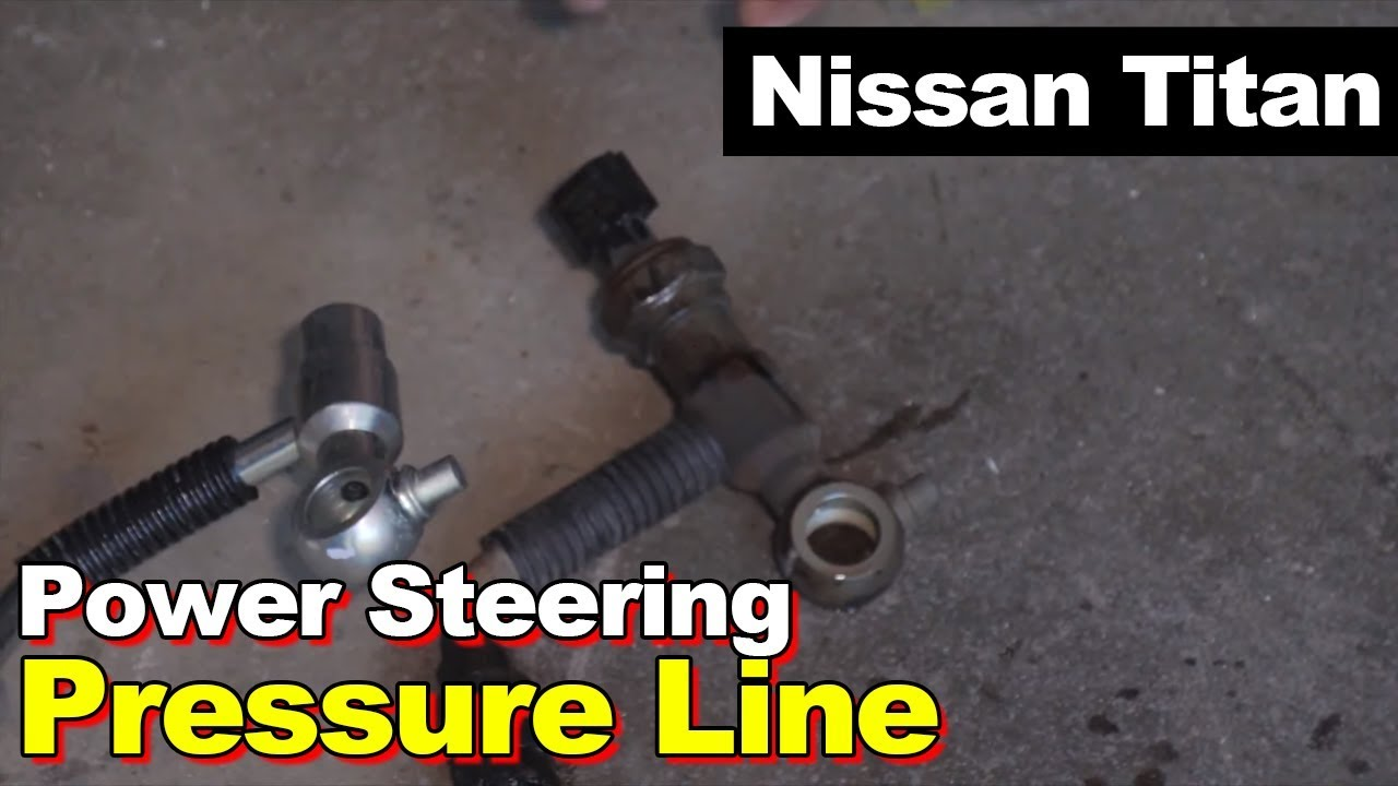 Nissan Titan or Armada Leaking Power Steering Pressure Hose & Sensor