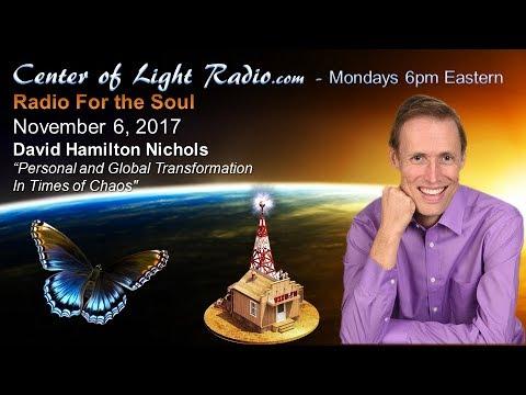 "Center of Light Radio - David Hamilton Nichols: ""Personal and Global Transformation"""