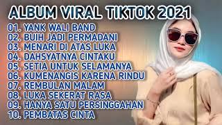 Dj Yank Wali Band Remix Full Album Viral Tiktok 2021