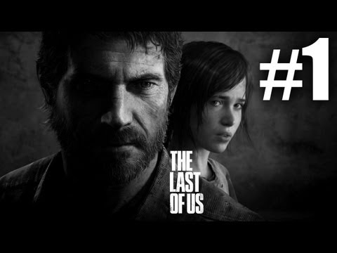 The Last Of Us Gameplay Walkthrough Playthrough Let's Play (Full Game) - Part 1