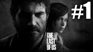 The Last Of Us Gameplay Walkthrough Playthrough Let's Play (Full Game) - Part 1 thumbnail