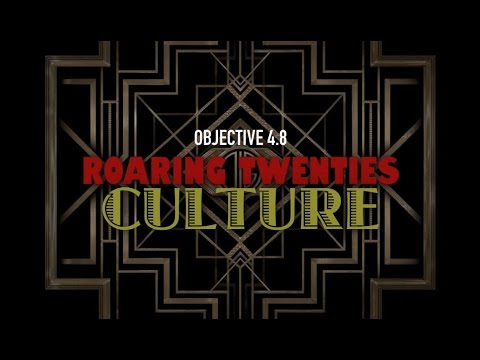 Objective 4.8- Roaring Twenties Culture