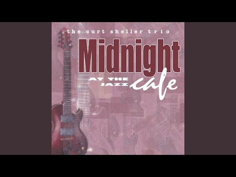 Top Tracks - The Curt Sheller Jazz Trio
