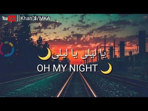 Ya Lili _ Arabic And English Lyrics _ Status Video - {Khan
