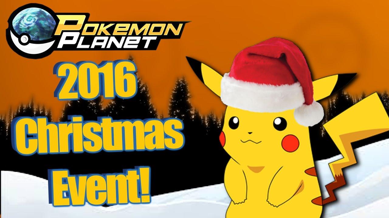 Pokemon Planet Christmas Event 2016 Youtube