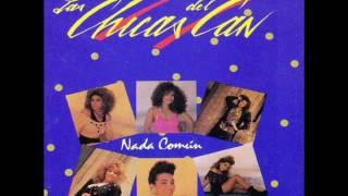 las chicas del can nada comun 1991