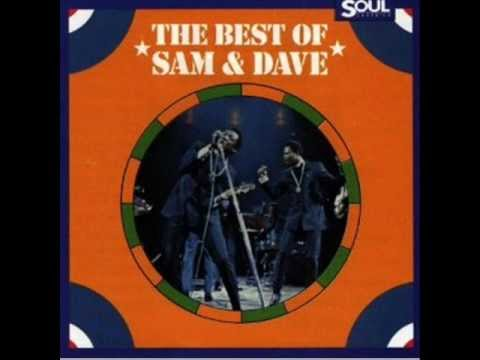 Sam & Dave Soothe me