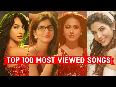 Top 100 Most Viewed Indian/Bollywood Songs on Youtube of All Time | Hindi, Punjabi Songs