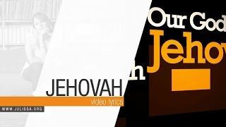 Jehovah   JULISSA (Official Lyric Video)