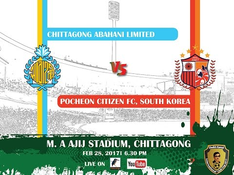 Live On | Chittagong Abahani Ltd BD VS Pocheon Citizen Football Club South Korea | Match No- 14
