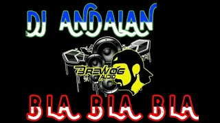 Download DJ Bla Bla Bla - Bass Glerr Andalan Brewog Audio - Dian Susanto AXL