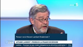 Affaire Lambert : pourquoi la France se déchire - Les questions SMS #cdanslair 21.05.2019