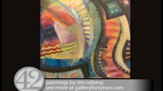 Gallery 42 / Tim Nyberg painting sampler