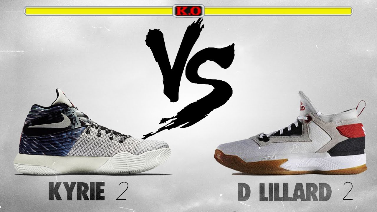 new products 398e9 01975 Nike Kyrie 2 vs. Adidas D. Lillard 2!