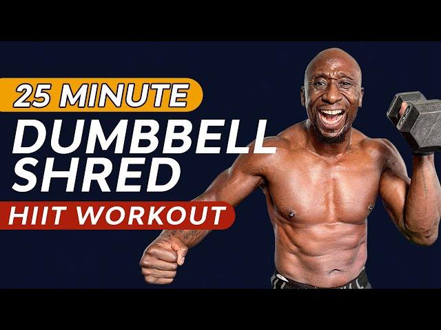 25 Minute Dumbbell HIIT Workout - Burn Fat - Build Muscle - Get Ripped
