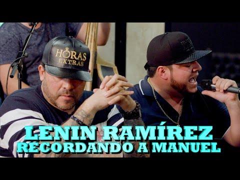 LENIN RAMIREZ - RECORDANDO A MANUEL (Versión Pepe's Office)