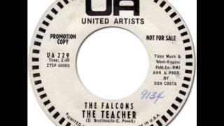 THE FALCONS - The Teacher [United Artists 229] 1960