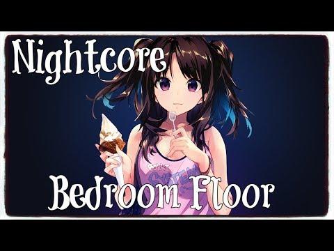 Nightcore - Bedroom Floor (Liam Payne) (Lyrics)