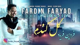 FARDIN FARYAD - GULE GANDOM ° NAVROZ 2020