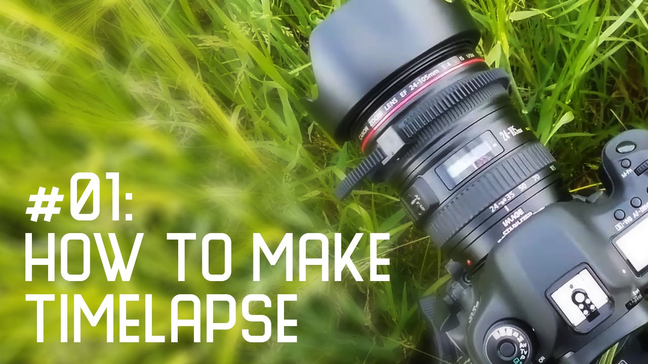 How to shoot timelapse [tutorial] beyond the time.