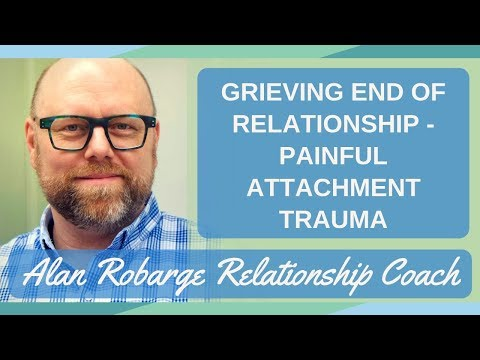 Grieving the End of a Relationship - Painful Attachment Trauma After Breakup