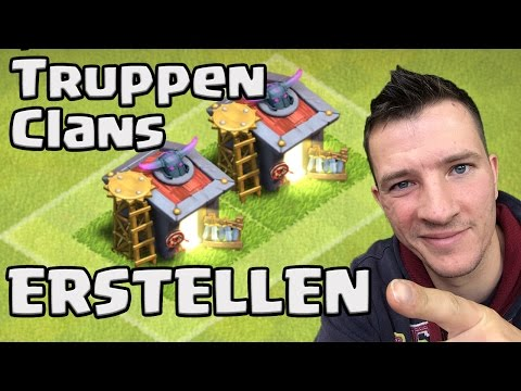 Truppen Clans erstellen [Clash of Clans ] DEUTSCH