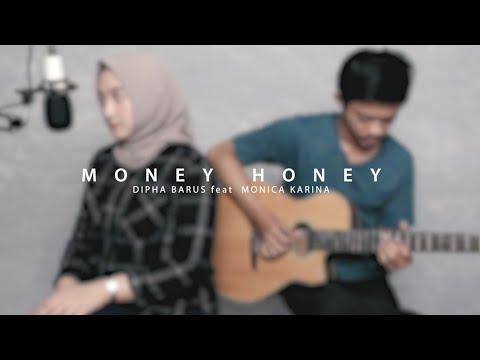 (Live Take) Money Honey - Dipha Barus feat Monica Karina