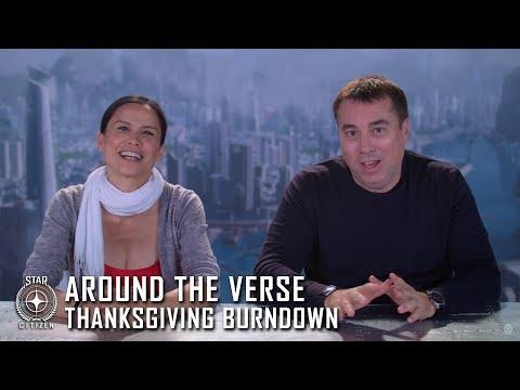 Star Citizen: Around the Verse - Thanksgiving Burndown