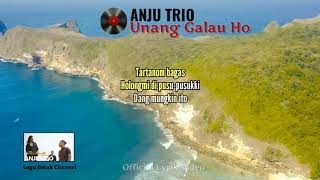 ANJU TRIO - UNANG GALAU HO [ Official Lyrik Video ] Lagu Batak