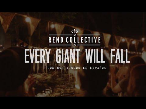 Rend Collective - Every Giant Will Fall [subtitulado en español]
