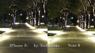 IPhone 8+ vs Galaxy Note 8 MidNight Steady Shots