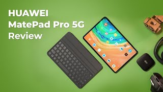 The New HUAWEI MatePad Pro 5G Review