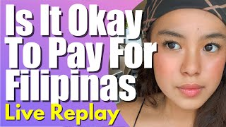 Is It Okay to Pay For Play   How Much It Costs To Date a Filipina   Meet a FilipinaPhilippines