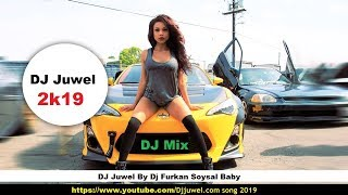 Dj Furkan Soysal Baby By DJ Juwel By Dj Akter Dj Im Ripon 2019
