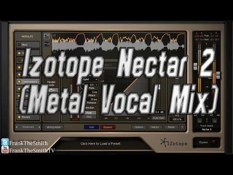 izotope nectar 2 metal vocal mix youtube. Black Bedroom Furniture Sets. Home Design Ideas