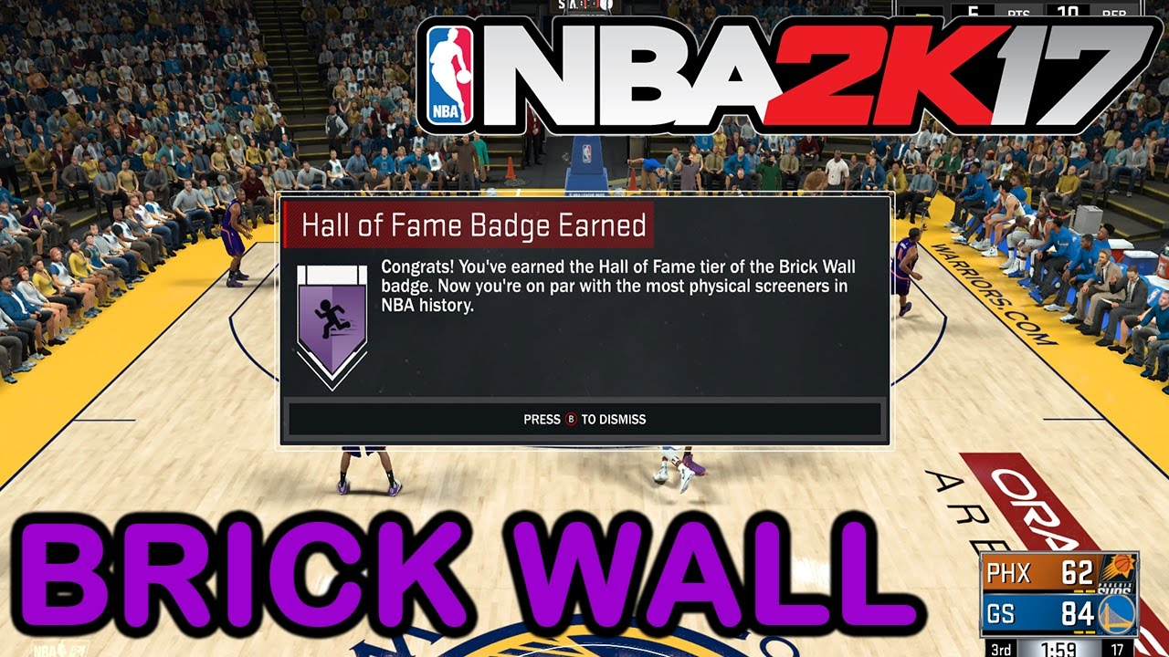 How To Get Brick Wall Hall Of Fame Nba 2k17 Youtube