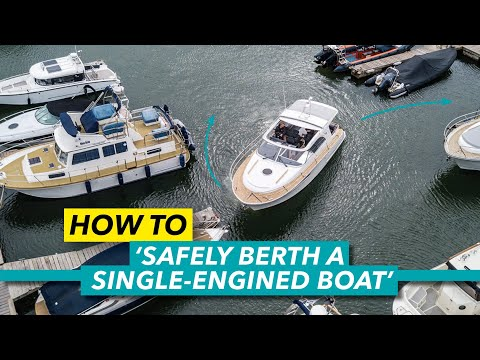 How to berth a single-engined boat | Stern-to method explained | Motor Boat & Yachting