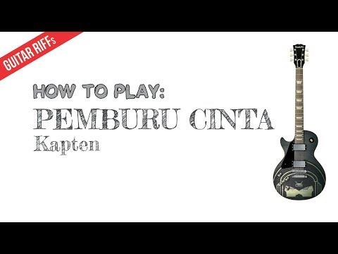 HOW TO PLAY Pemburu Cinta by Kapten [Guitar Riff]