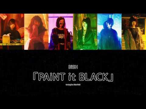 【BiSH】 PAiNT It BLACK  【Legendado PT-BR|Color Coded】