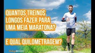 Quantos Treinos Longos Fazer Para Uma Meia Maratona e Qual Quilometragem Rodrigo Bicudo