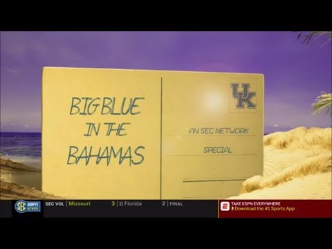 Big Blue in the Bahamas (SEC Network Special)
