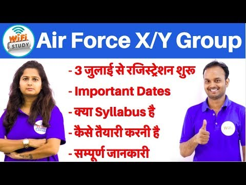 Air Force X/Y Group Notification Out, Syllabus, Exam Dates etc.