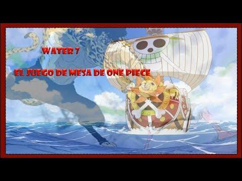 Water 7 : El juego de mesa de One Piece