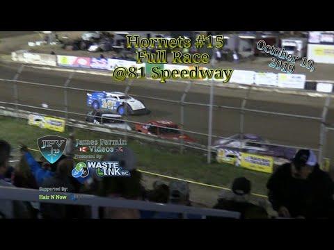 Hornets #15, Full Race, 81 Speedway, 10/19/19