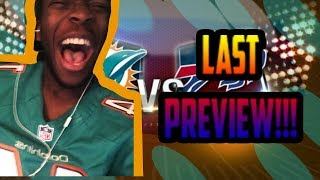 LAST PREVIEW! THE REMATCH! DOLPHINS VS BILLS PREVIEW WEEK 17! PREDICTIONS!!!